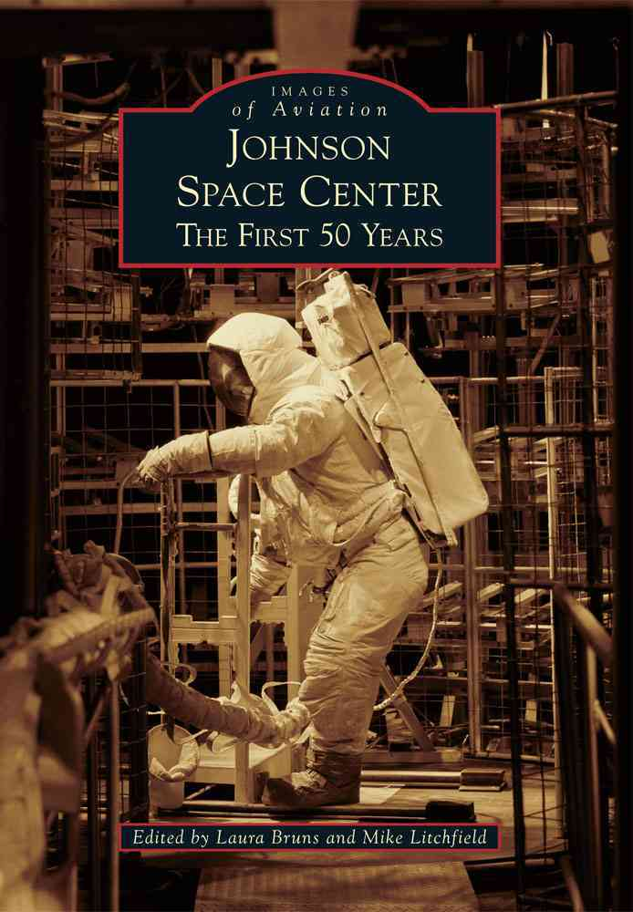 Johnson Space Center By Bruns, Laura/ Litchfield, Mike