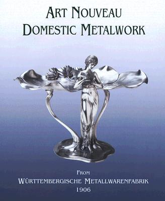 Art Nouveau Domestic Metalwork By Dry, Graham